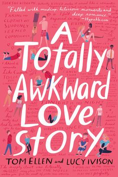 A Totally Awkward Love Story by Tom Ellen, Lucy Ivison 0553537350 9780553537352 Ya Books, I Love Books, Book Club Books, Book Lists, Good Books, Books To Read, Books For Teens, Young Adult Books, Teen Books