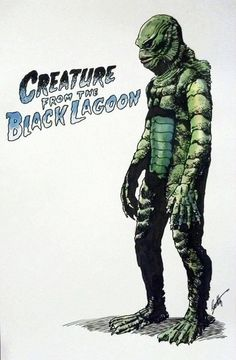 The Creature from the Black Lagoon.