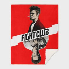 Discover «Fight Club», Exclusive Edition Throw Blanket by Paola Morpheus: dissociation; poverty; male archetypes; lots of things there's no clinical language for. #fightclub #t-shirts #tylerdurden #bradpitt #edwardnorton #mmafight #mma #fighter #blood #psycopaty #dissociation #paolamorpheus  #girls #boys #gift #2017 #youandme #tfw #squad #trendy #trends #antisocialsocialclub #supremenewyork #streetwear #highsnobiety #like4like #gopro