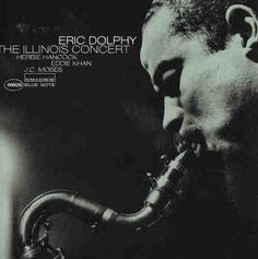 Recorded live in 1963, released by Blue Note Records in 1999. Eric Dolphy