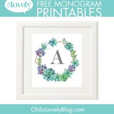 Free Succulent Initial Printables