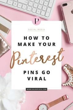 How To Make Your Pinterest Pins Go Viral | My best tips to get thousands of re pins for your blog images on Pinterest. Viral pins are the secret to blog traffic success! Find more social media tips at http://www.blogpixie.com