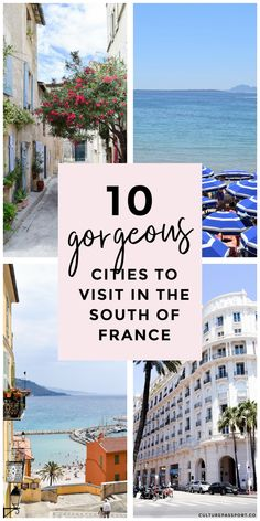 Heading to the South of France? Don't miss these beautiful cities and tows on the French Riviera! #france #lesud #southoffrance