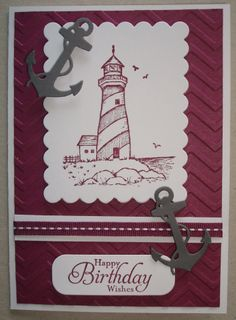 B062 Hand made birthday card using lighthouse stamp and anchor die