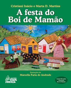 Blog do Professor Andrio: LIVRO: A FESTA DO BOI DE MAMÃO-  CRISTIANI INÁCIO ...