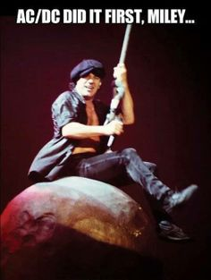 AC/DC did it first, Miley!