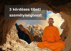 3 kérdéses tibeti személyiségteszt Tibet, Karma, Pilates, Psychology, Buddha, Health, Movies, Movie Posters, Painting