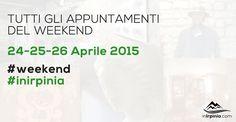 24-25-26 Aprile – Cosa fare questo weekend? Gli eventi in Irpinia