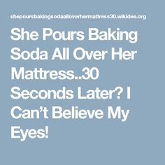 She Pours Baking Soda All Over Her Mattress..30 Seconds Later? I Can't Believe My Eyes!