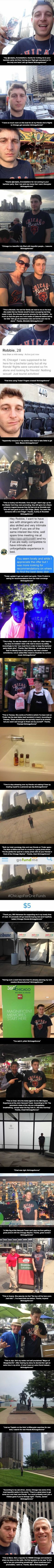 Guy documents his unintended alone time in Chicago - and the results are hilarious.