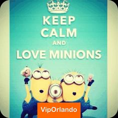 ‪#‎KEEPCALM‬ and love ‪#‎Minions‬ / ‪#‎UniversalStudios‬ ‪#‎Orlando‬