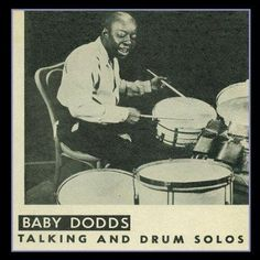 Baby Dodds - Talking and Drum Solos