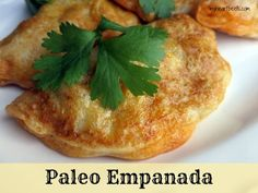 Paleo Empanada: A flavorful food that is healthy and simple to make.
