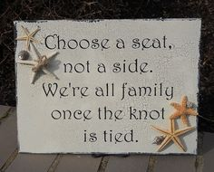 BEACH WEDDING SIGN Choose a Seat Not a Side Sign by Typrose, $42.00