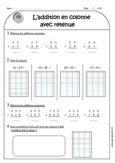 Addition in column with deduction - - Exercises to print World Book Day Costumes, French Classroom, Math Addition, Math For Kids, Word Problems, A 17, Teaching Kids, Vocabulary, Worksheets