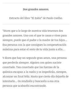 Dos grandes amores de Paulo Coelho. #blog #textos #amor #paulocoelho #dosgrandesamores #historias
