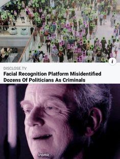 Facial Recognition Platform Misidentified Dozens Of Politicians As Criminals Ironic....