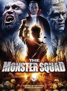 The Monster Squad...loved this as a kid. I own this on dvd so my kids can now enjoy.