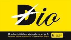 I manifesti dello Uaar che propongono il laicismo affissi in tutta Torino, una vita senza D