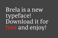 Brela Free Font Free Fonts Free Graphic Design OTF Resource Sans Serif Typeface Typography