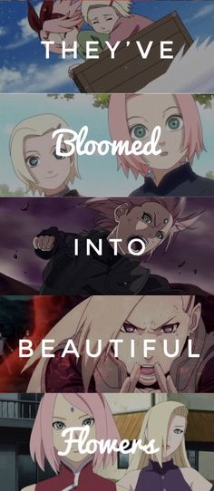They've bloomed into beautiful Flowers. Sakura & Ino. They were the best Kunoichis in war and still. #NarutoFacts #NarutoQuotes #NaraShikamaru #AkimichiChouji #Tenten #InuzukaKiba #YamanakaIno #Sai #SakuraUchiha #SasukeUchiha #NarutoUzumaki #Lee #AburameShino #Kakashi #NejiHyuga #HinataHyuga #SakuraHaruno #Anime #NarutoAnime #Boruto