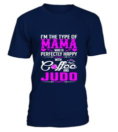 Perfectly Happy With Coffee Judo Tshirt