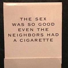 the sex was so good even the neighbors had a cigaretta (@popcultureinpictures)