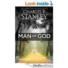 Man of God: Leading Your Family by Allowing God to Lead You - Kindle edition by Charles Stanley. Religion & Spirituality Kindle eBooks @ Amazon.com.  Free e-book until tomorrow 10/17/14.