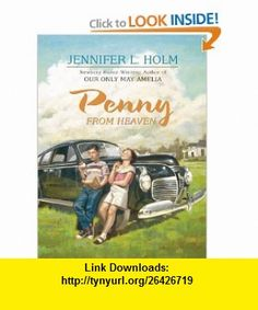 Penny from Heaven (Thorndike Press Large Print Literacy Bridge Series) (9780786296989) Jennifer L. Holm , ISBN-10: 0786296984  , ISBN-13: 978-0786296989 ,  , tutorials , pdf , ebook , torrent , downloads , rapidshare , filesonic , hotfile , megaupload , fileserve