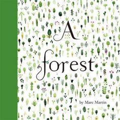 A Forest by Marc Martin Baby Book Club choice for October - Our Environment La Petite Taupe, Earth Day Pictures, Marc Martin, Disneyland, Forest Book, Jacky Winter, Book Maker, Album Jeunesse, Book Creator