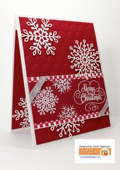 I love the stamps in this Sparkling Christmas Stamp Tv Kit by: Gina K. Designs  I used Cherry Red & White Heavy Base Weight Pure Luxury Card Stock. The snow flakes dies come in the kit as well. These are available @ http://www.shop.ginakdesigns.com Made for Gina K Designs  By: Karen Hightower