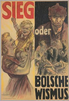 "3785bcb5fc4a1285b3cdcd00f307a864.jpg (736×1076) ""Sieg oder Bolschevismus"". This Mjölnir poster appeared in February 1943, just after the defeat at Stalingrad. It was part of a major propaganda campaign with the theme ""Victory or Bolshevist Chaos""."