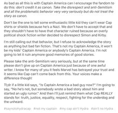 BLESS THIS ENTIRE POST. #SaynotoHYDRAcap //%// It's also important to remember the comics are only one facet of the fandom. In the MCU he's still canonically good