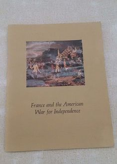 France And The War For American Independence Cornell University Signed Idzerda