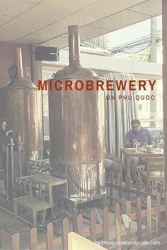 Phu Quoc Island now has microbreweries brewing fresh beer!  #phuquoc #beer #microbrew #microbrewery #thailand #singapore #saigon #asia #foodie