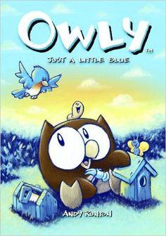 Owly, Vol. 2: Just A Little Blue (v. 2): Andy Runton, Chris Staros, Robert Venditti: 9781891830648: Amazon.com: Books