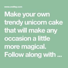 Make your own trendy unicorn cake that will make any occasion a little more magical. Follow along with our step-by-step tutorial.