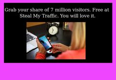 - Get your free traffic here. It is unique and powerful. Check it out.  http://stealmytraffic.com/Stenh