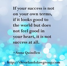 The Orlando Law Group (OLG) was founded by Attorney Jennifer Englert in Jennifer envisioned a place where people could go to find a legal expert who cared, who could give a voice to the voiceless. Anna Quindlen, Business Quotes, Your Heart, Orlando, Feel Good, Success, Feelings, Inspirational, Orlando Florida