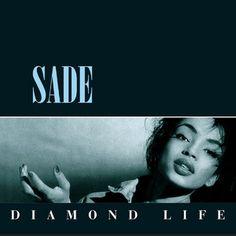 """Sade: """"Diamond Life"""" (1984)"""