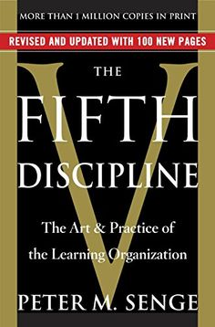 The Fifth Discipline: The Art & Practice of The Learning ... https://www.amazon.com/dp/B000SEIFKK/ref=cm_sw_r_pi_dp_y4fFxb50BHRP3