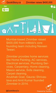 In June 2015, Zimmber raised $400 K from InMobi's core founding team including Naveen Tewari.