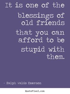 Old Friends. Ralph Waldo Emerson