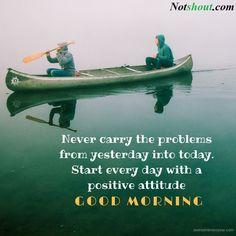 Good Morning Message, Good Morning Image Positive Good Morning Quotes, Morning Prayer Quotes, Good Morning Msg, Good Morning Images Hd, Good Morning Inspirational Quotes, Good Morning Messages, Morning Prayers, Positive Attitude, Dear Zindagi Quotes