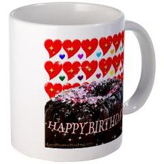 Happy Birthday Mug 4u! Mug  http://www.cafepress.com/lovepositivethinking.666149674