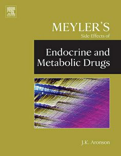Purchase Meyler's Side Effects of Endocrine and Metabolic Drugs - Edition. Print Book & E-Book. Thyroid Disease, Internal Medicine, Pharmacology, Primary Care, Research Paper, Side Effects, Case Study, Metabolism, Brand Names