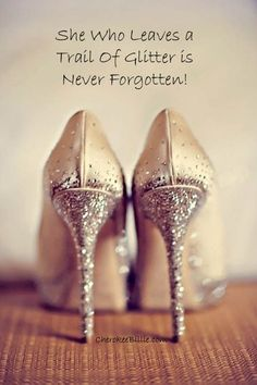 Cinderella shoes! Since I'm incapable of wearing heels maybe dip white flats in glitter!