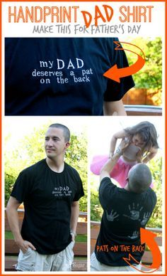 """a perfect craft idea for Father's Day - here's how to make a handprint shirt - - it says """"my dad deserves a pat on the back"""" and then there are pats on the back. By Sugar Bee Crafts Fathers Day Crafts, Fathers Day Shirts, Dad To Be Shirts, Happy Fathers Day, Gifts For Father, Diy Father's Day Gifts, Father's Day Diy, Daddy Gifts, Grandpa Gifts"""