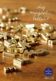diy gold magnetic letters, crafts, DIY Gold Magnetic Letters Inspired by Charm