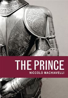 IL PRINCIPE by Niccolò Macchiavelli - The book was written in 1513 by italian philosopher and politician Macchiaveli . Many italians don't like it because it's hard to read in ancient italian (not latin), but if you read it in other languages you definitely love it.